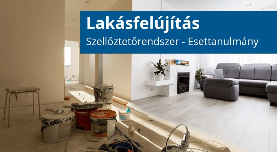 Lakásfelújítás Esettanulmány | Szellőztetőrendszer